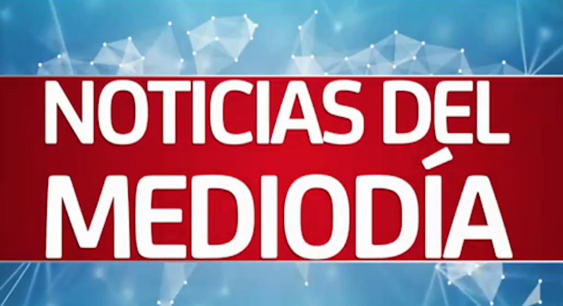 Noticias del Mediodía, 12 de Julio de 2018
