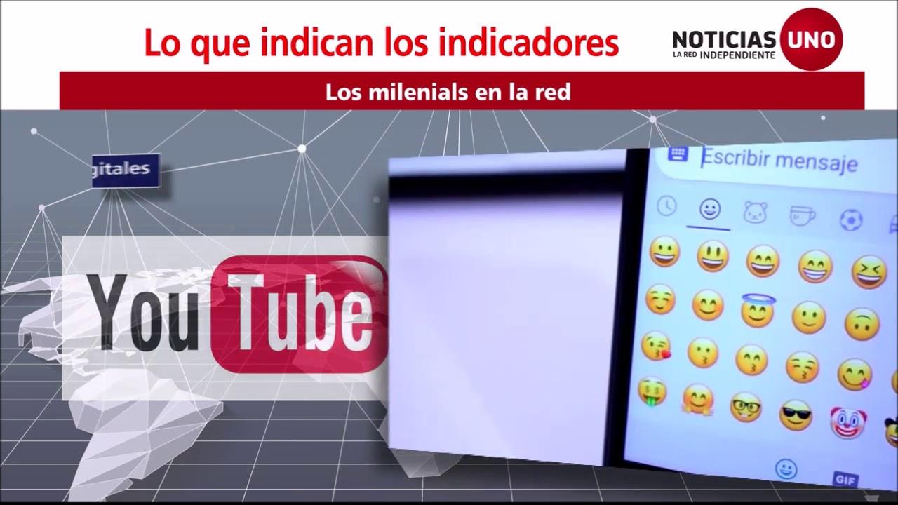 Indicadores: Los millennials en la red