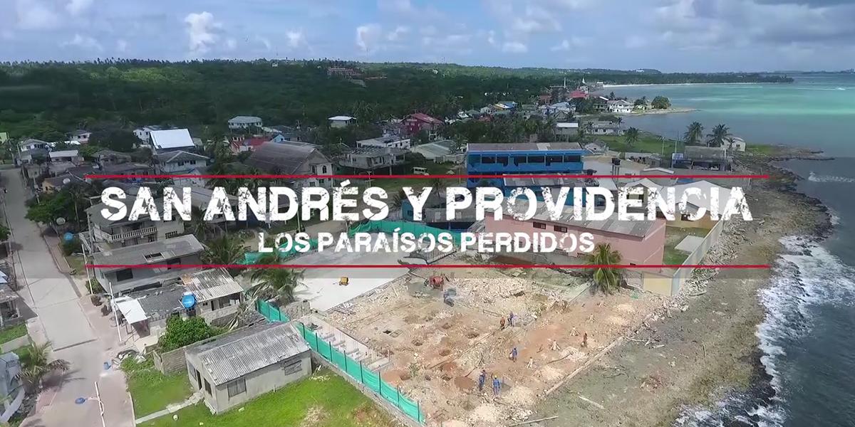 Reportajes con Mauricio Gómez: San Andrés y Providencia, los paraísos perdidos – segunda entrega