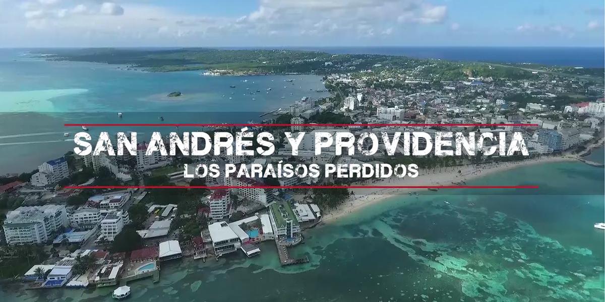 Reportajes con Mauricio Gómez: San Andrés y Providencia, los paraísos perdidos – primera entrega