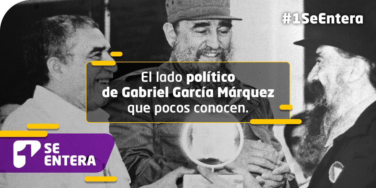 Una cronología política de Gabriel García Márquez