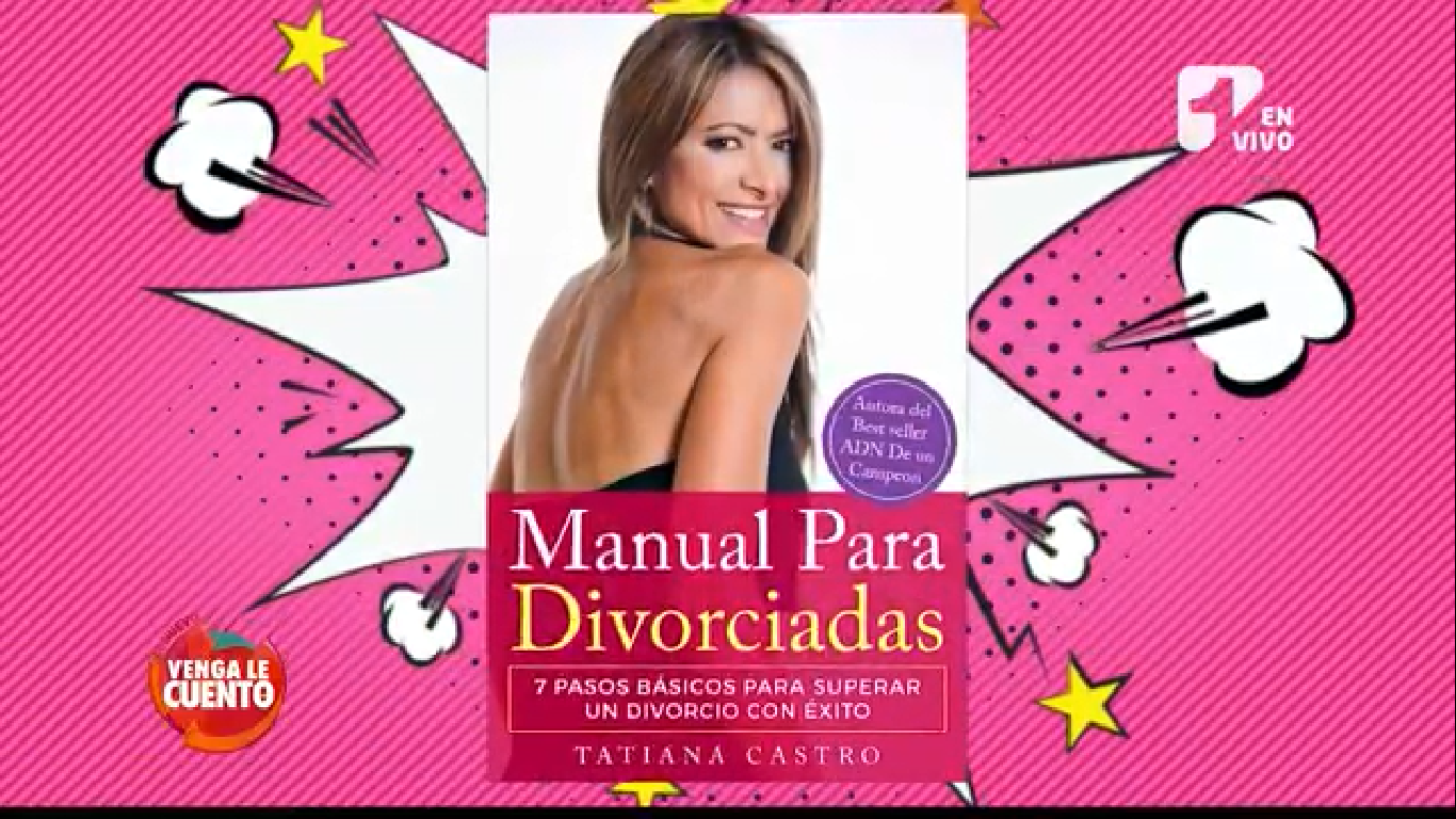 """""""Manual para Divorciadas"""" de Tatiana Castro"""