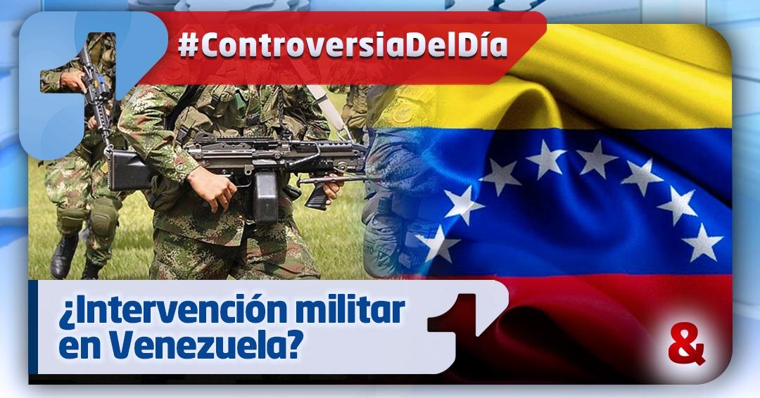 ¿Intervención militar en Venezuela?