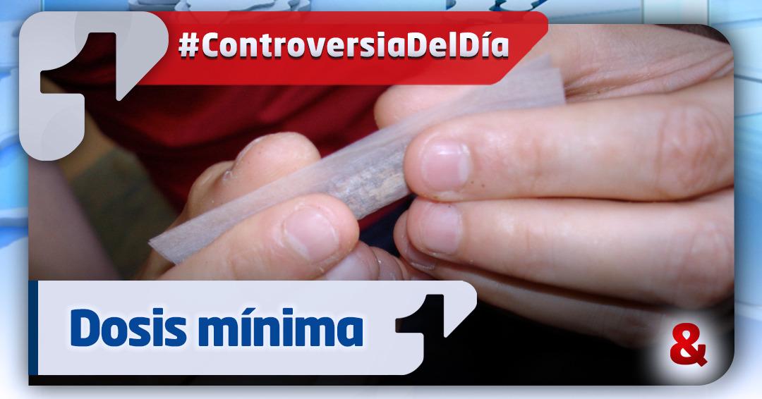 Arranca el decreto que permite decomiso de la dosis mínima