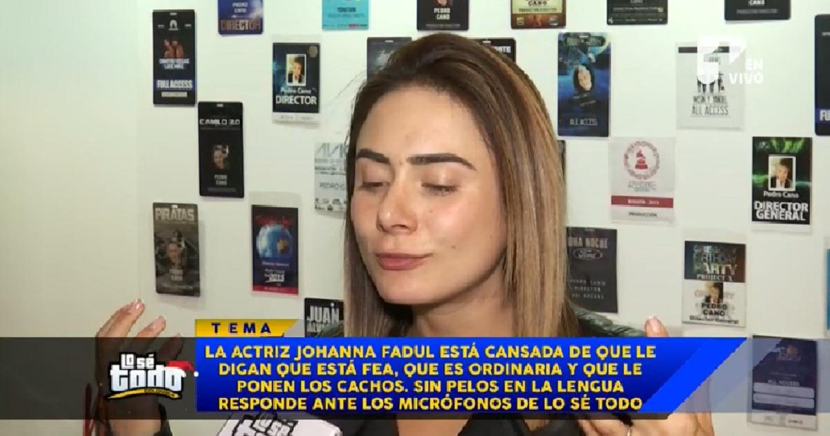 """Johanna Fadul se cansó de que le dijeran fea y """"cachoneada"""" y respondió con contundencia"""