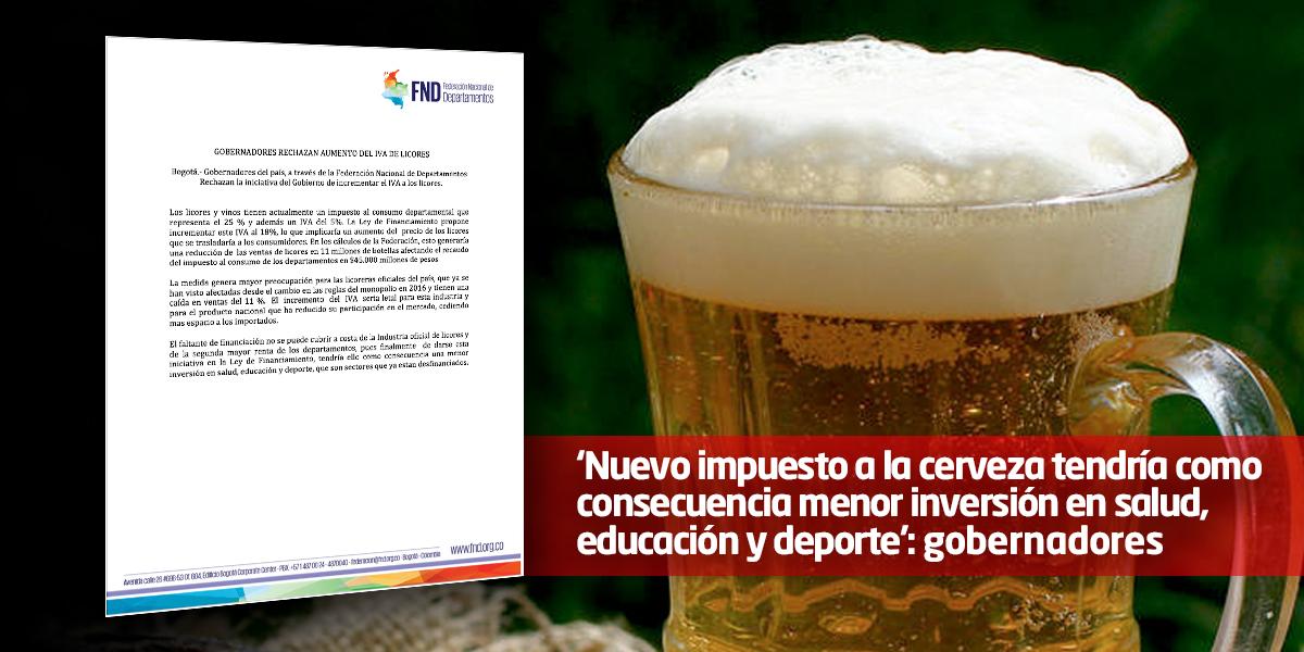 Federación de Departamentos rechaza nuevo impuesto a la cerveza