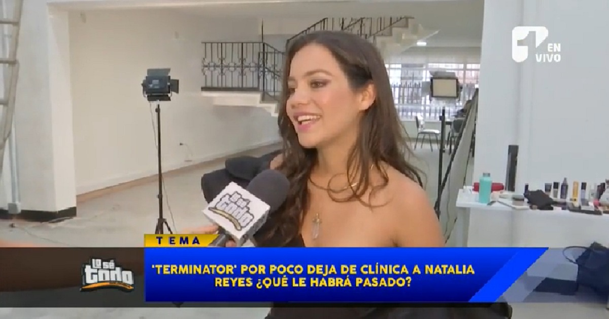 Natalia Reyes casi termina internada tras grabar 'Terminator'