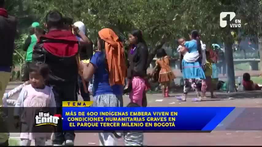Más de 600 Emberás están en condiciones deplorables en un parque de Bogotá