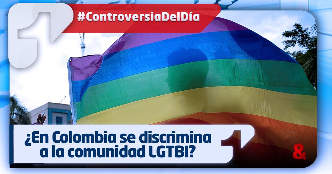 ¿En Colombia hay discriminación contra la comunidad LGTBI?