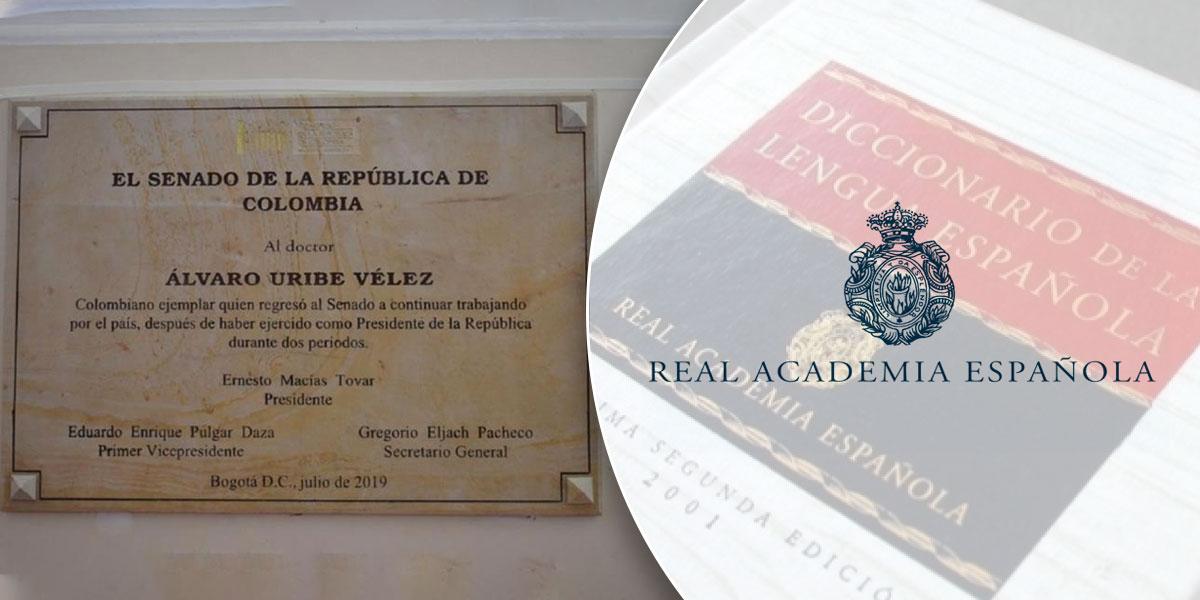 La RAE corrige error en la placa que le dejó Macías a Uribe