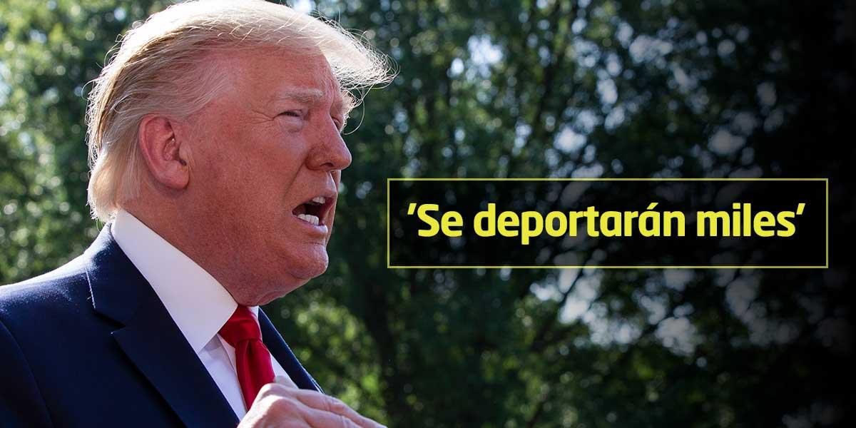 Trump confirma que las redadas contra inmigrantes empezarán el domingo
