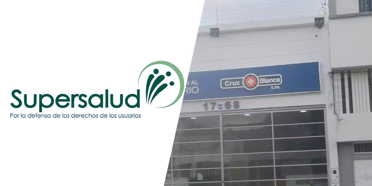 Supersalud toma posesión de la EPS Cruz Blanca, que tiene 336.000 afiliados en cuatro regiones